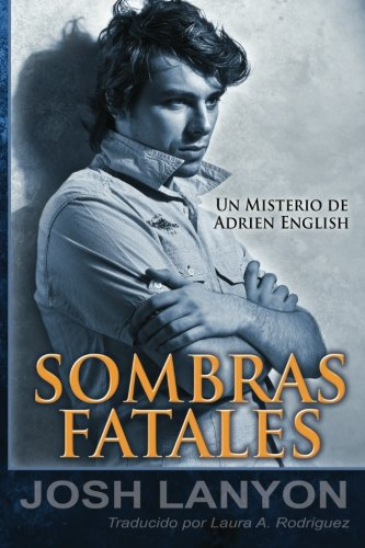 9781937909321: Sombras Fatales: Un Misterio de Adrien English: Volume 1