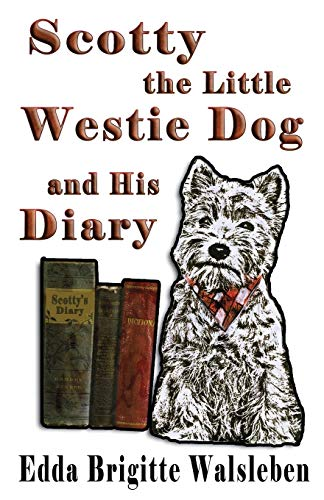 9781937911485: Scotty the Little Westie Dog and His Diary
