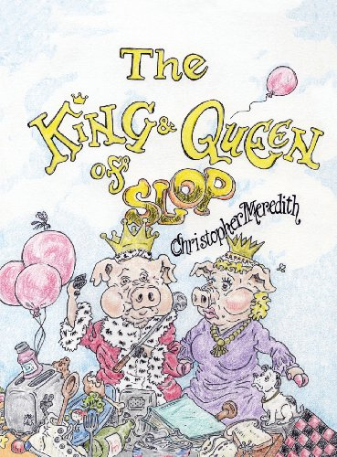 9781937912895: The King and Queen of Slop