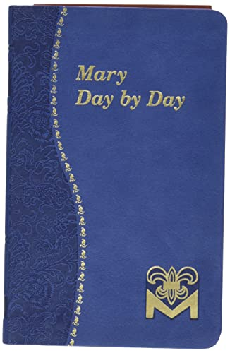 Mary Day by Day (Imitation Leather): Charles G. Fehrenbach