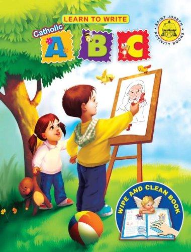 9781937913380: Learn to Write: Catholic A, B, C (St. Joseph Activity Books)
