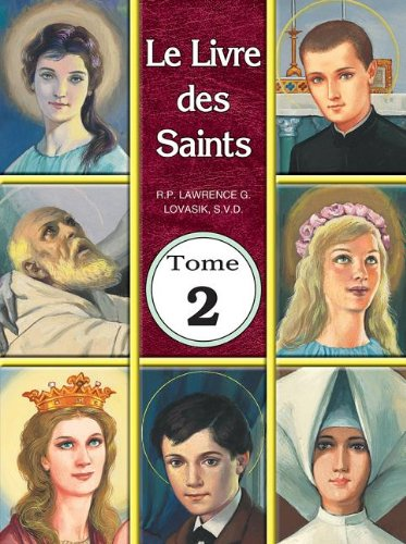 9781937913649: Le Livre de Saints Tome 2 (French Edition)