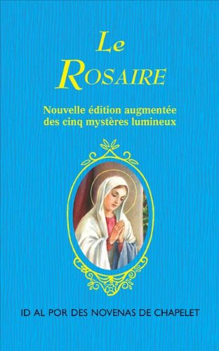9781937913687: Le Rosaire (English and French Edition)