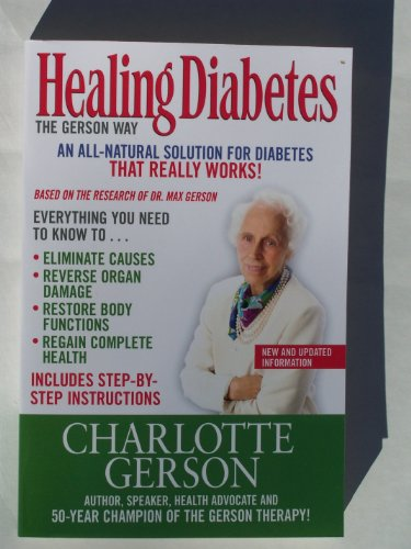 9781937920104: Healing Diabetes: The Gerson Way