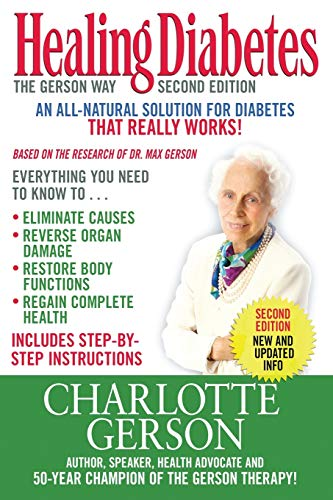 9781937920142: Healing Diabetes: The Gerson Way 2nd Edition