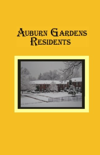 9781937922108: Auburn Gardens Residents: A Compilation for the Auburn Village Historical Project