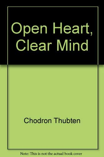 9781937938871: Open Heart, Clear Mind