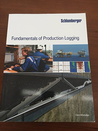 9781937949075: Fundamentals of Production Logging