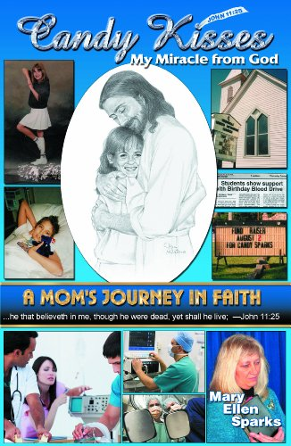 9781937952204: Candy Kisses My Miracle from God: A Mom's Journey in Faith