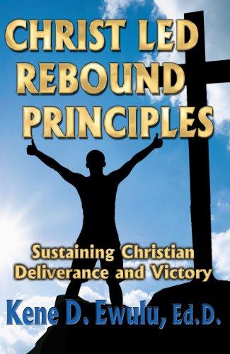 9781937952334: Christ Led Rebound Principles