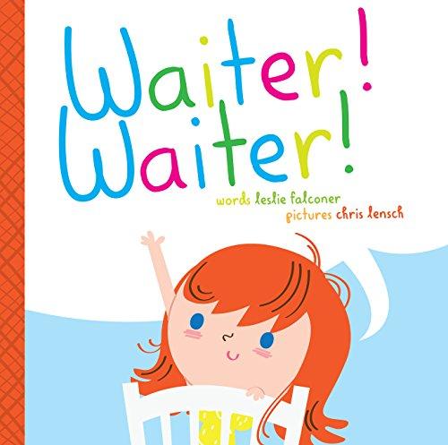 Waiter! Waiter!: Leslie Falconer