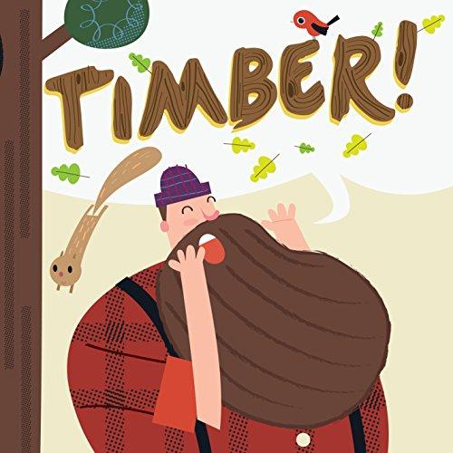Timber: Leslie Falconer; Chris