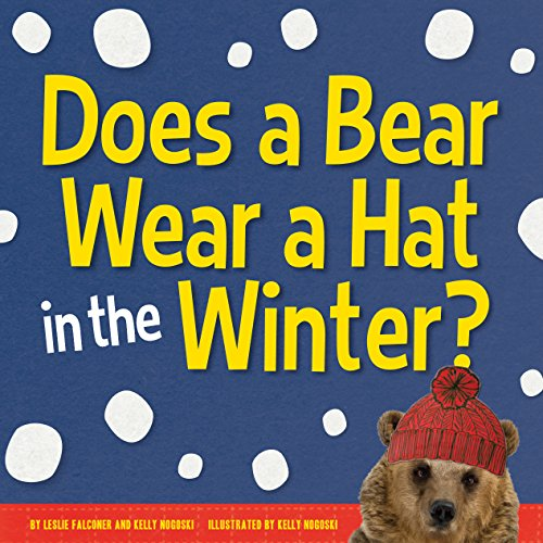 Does a Bear Wear a Hat in: Leslie Falconer