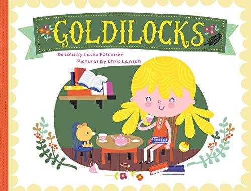 Goldilocks: retold by Leslie