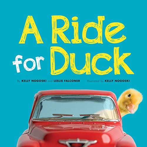 A Ride for Duck: Leslie Falconer; Kelly
