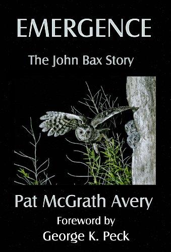 9781937958022: Emergence: The John Bax Story