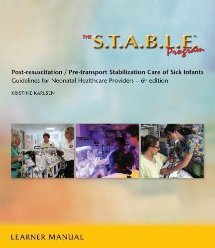 The S.T.A.B.L.E. Program, Learner/ Provider Manual: Post-Resuscitation/: Karlsen, Kristine