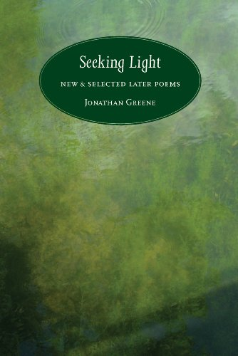 9781937968090: Seeking Light: New & Selected Later Poems