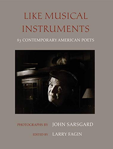 Like Musical Instruments: 83 Contemporary American Poets
