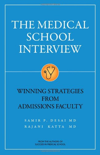 9781937978013: The Medical School Interview: Winning Strategies from Admissions Faculty