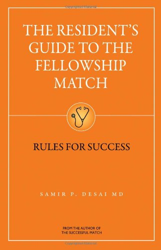 9781937978020: The Resident's Guide to the Fellowship Match: Rules for Success