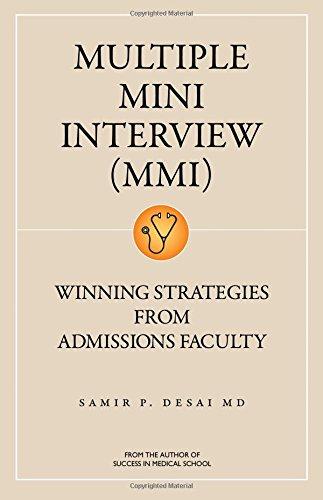 Multiple Mini Interview: Desai, Samir P.,