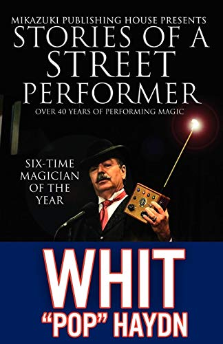 9781937981334: Stories of a Street Performer
