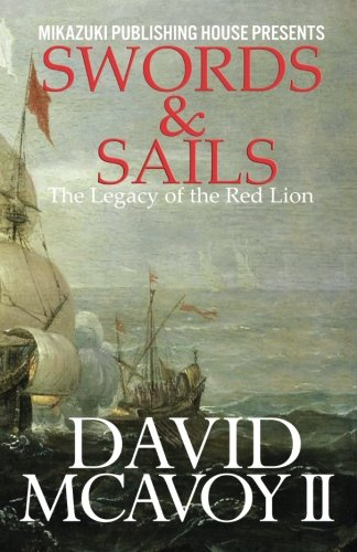 9781937981686: Swords & Sails; The Legacy of the Red Lion
