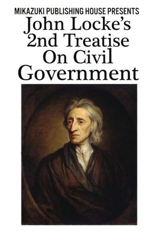 9781937981723: John Locke's 2nd Treatise on Civil Government