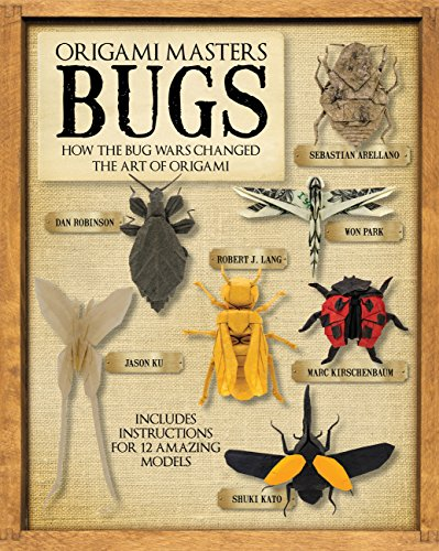 9781937994105: Origami Masters Bugs: How the Bug Wars Changed the Art of Origami