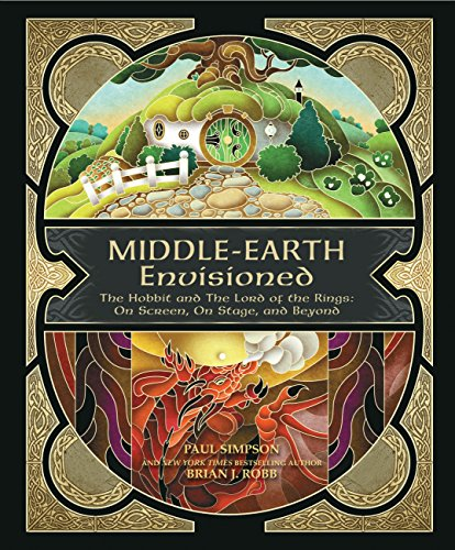 Middle-earth Envisioned: The Hobbit and The Lord: Robb, Brian J.,