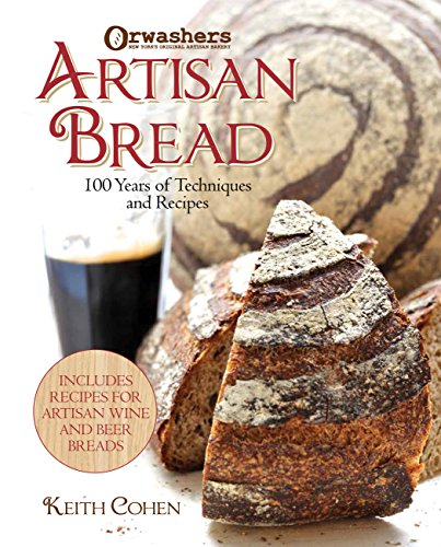 9781937994426: Orwashers Artisan Bread: 100 Years of Techniques and Recipes