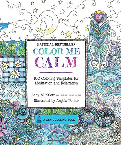 9781937994778: Color Me Calm: 100 Coloring Templates for Meditation and Relaxation (A Zen Coloring Book)