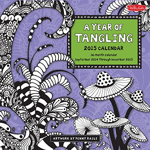 9781937994921: A Year of Tangling 2015: 16-Month Calendar, including September through December 2015