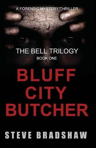 9781937996901: The Bluff City Butcher: (NEW 2nd Edition - approved by the author) (The Bell Trilogy) (Volume 1)