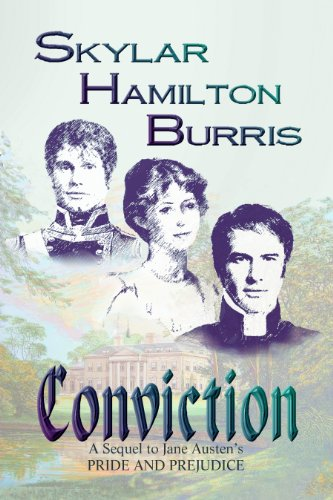 9781938002182: Conviction: a Sequel to Jane Austen's Pride and Prejudice