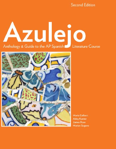 Azulejo Anthology Guide to the AP Spanish