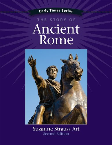9781938026270: Early Times: The Story of Ancient Rome 2nd Edition