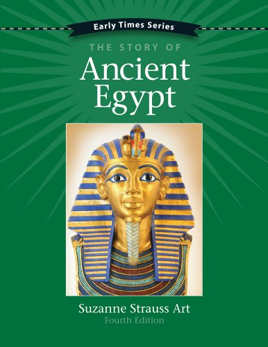 9781938026546: Early Times: The Story of Ancient Egypt 4th Edition