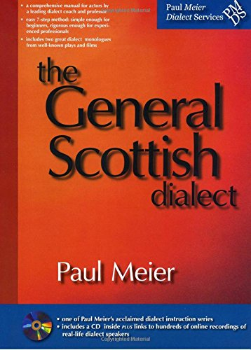 9781938029189: The Scottish Dialect (CD included)