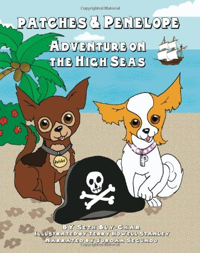 9781938034039: Patches and Penelope: Adventure on the High Seas