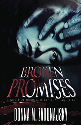 9781938037146: Broken Promises