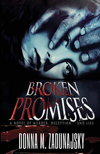 9781938037511: Broken Promises