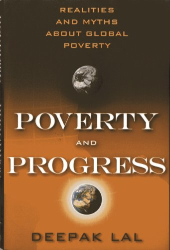 9781938048838: Poverty and Progress: Realities and Myths about Global Poverty