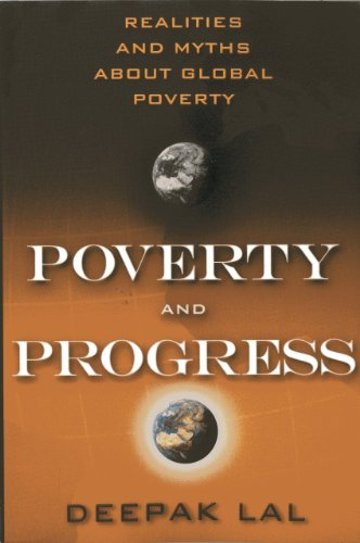 9781938048845: Poverty and Progress: Realities and Myths about Global Poverty