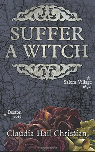 Suffer a Witch: Christian, Claudia Hall