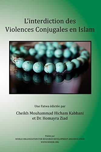 LInterdiction Des Violences Conjugales En Islam French Edition: Shaykh Muhammad Hisham Kabbani