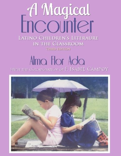 9781938061790: A Magical Encounter: Latino Children's Literature in the Classroom
