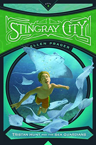 9781938063701: Stingray City (Tristan Hunt and the Sea Guardians)