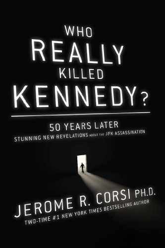 9781938067105: Who Really Killed Kennedy?: 50 Years Later: Stunning New Revelations about the JFK Assassination